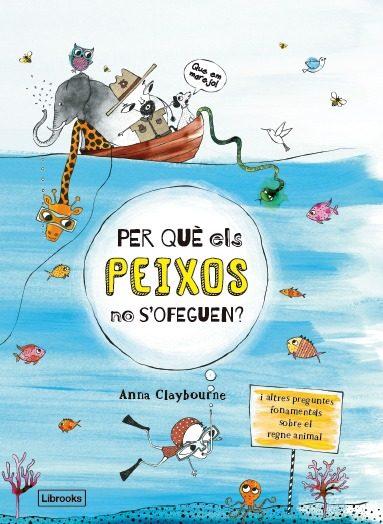Portada del llibre infantil Per què els peixos no s'ofeguen?