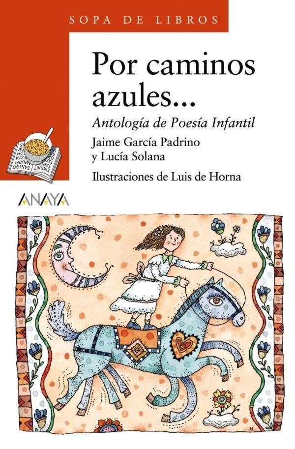 Portada del llibre d'antologia de poesia infantil Por caminos azules...