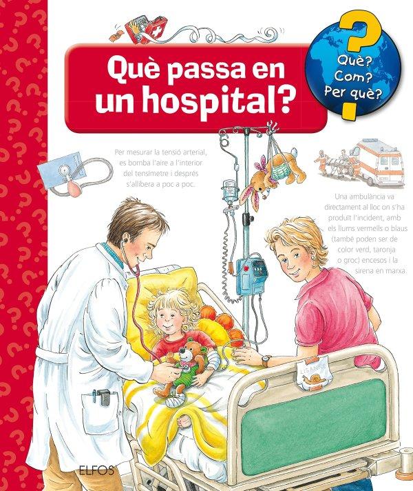 Portada del llibre infantil Què passa en un hospital?