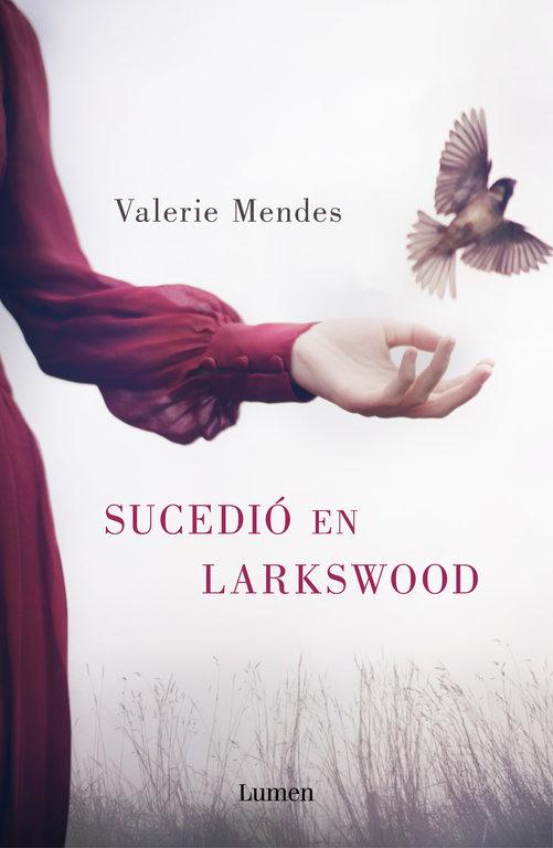 Imatge de la portada de la novel·la Sucedió en Larkswood de Valerie Mendes