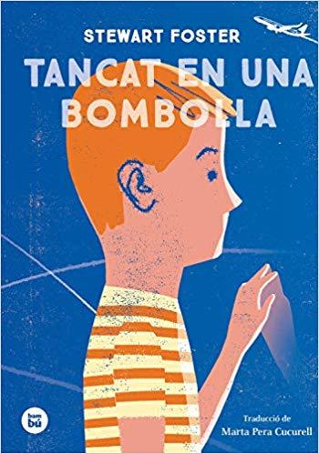 Imatge de la portada de la novel·la Tancat en una bombolla de Stewart Foster