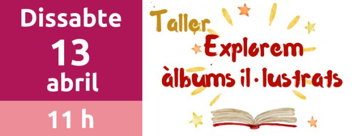 13 abril Explorem àlbums il·lustrats