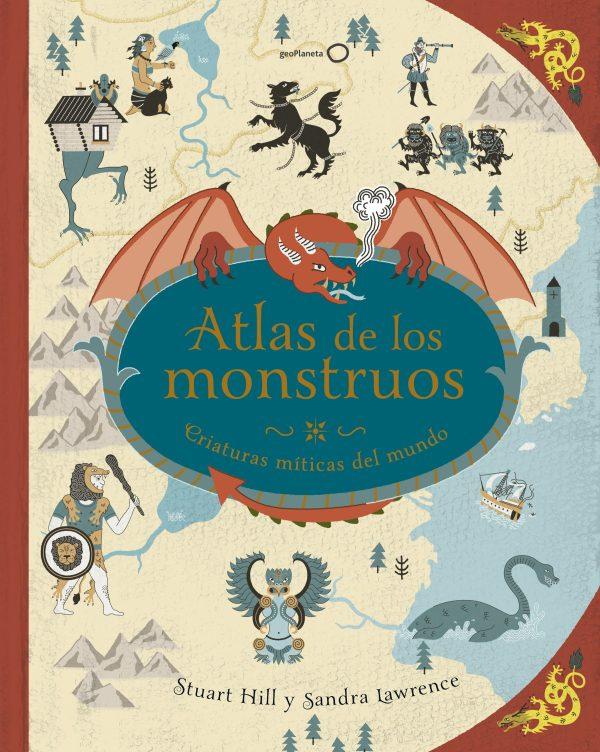 Portada del llibre infantil Atlas de los monstruos d'Stuart Hill i Sandra Lawrence