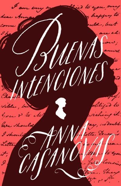 Portada de la novel·la Buenas intenciones d'Anna Casanovas