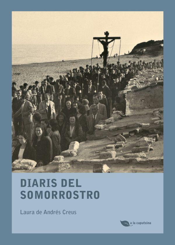 Portada del llibre Diaris del Somorrostro de Laura de Andrés Creus