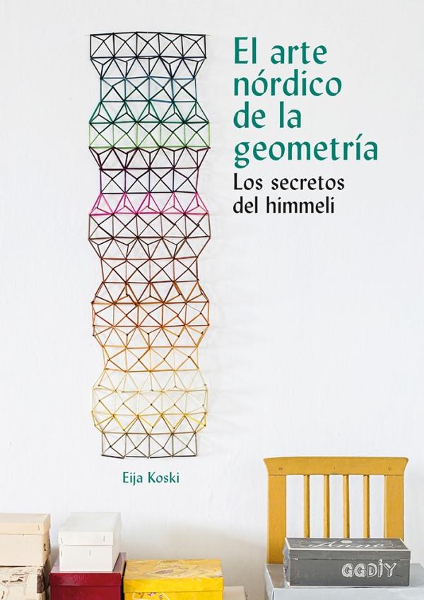Portada del llibre El arte nórdico de la geometría. Los secretos del himmeli