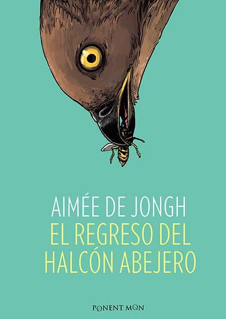 Portada del còmic El regreso del halcón abejero de Aimée de Jongh