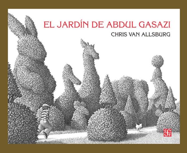 Portada del llibre infantil El jardín de Abdul Gasazi de Chris Van Aññsburg