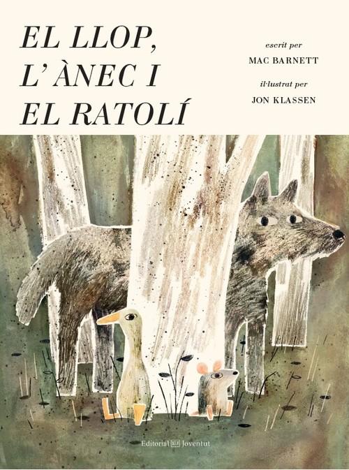 Portada del llibre infantil El llop, l'ànec i el ratolí de Marc Barnett
