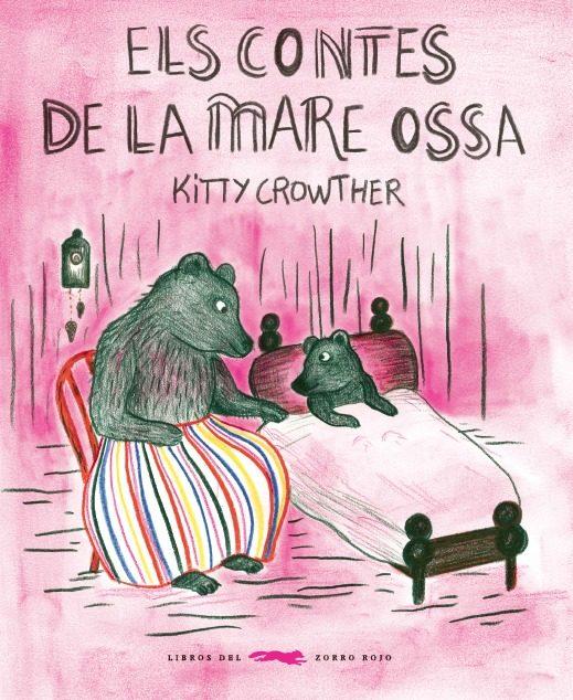 Portada del llibre infantil Els contes de la mare ossa de Kitty Crowther