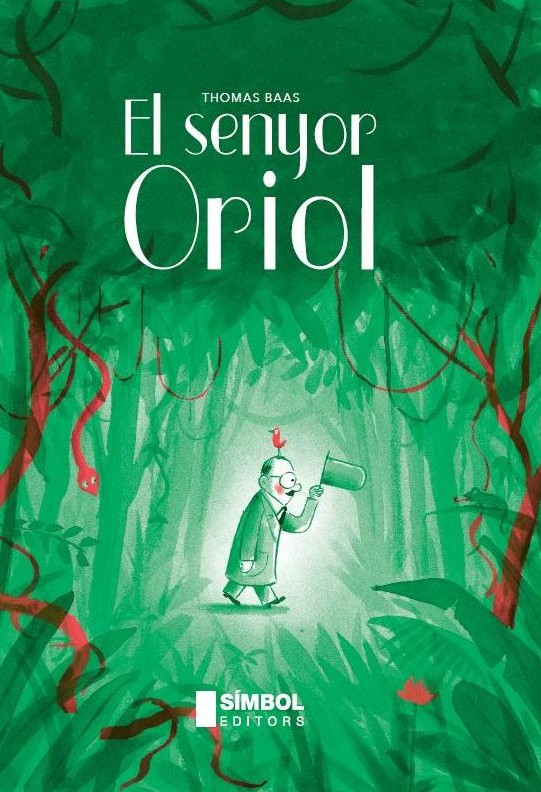 Portada del llibre infantil Els senyor Oriol de Thomas Baas