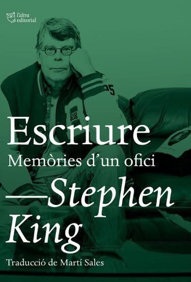 Portada del llibre Escriure. Memòries d'un ofici d'Stephen King