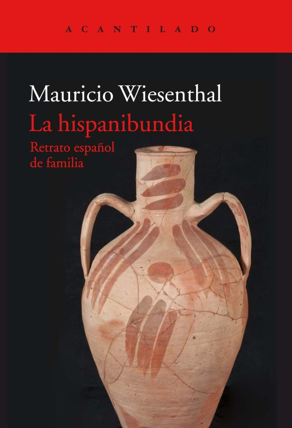 Portada del llibre La hispabundia. Retrato español de la familia de Mauricio Wiesenthal