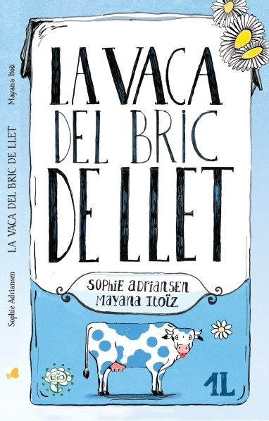 Portada del llibre infantil La vaca del bric de llet de Sophie Adriansen