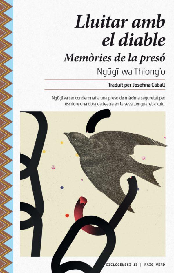 Portada del llibre Lluitar amb el diable, Memòries de la presó de Ngugi wa Thiong'o