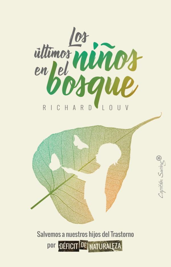 Portada del llibre infantil Kis últimos niños en el bosque de Richard Louv