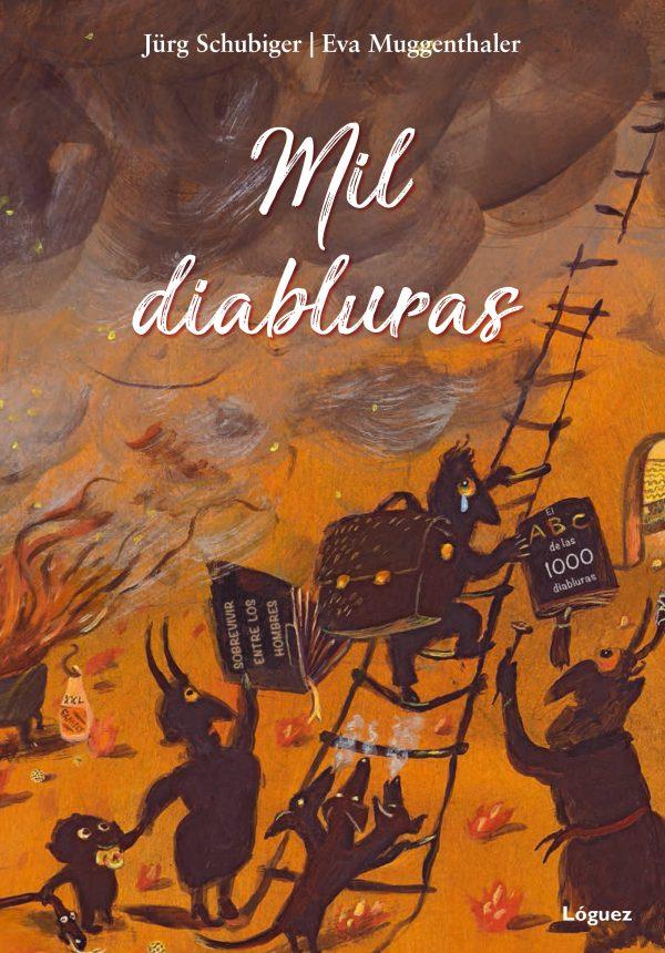 Portada del llibre infantil Mil diabluras de Jürg Schubiger