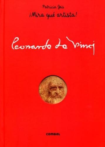 Portada del llibre infantil ¡Mira qué artista! Leonardo da Vinci de Patricia Geis