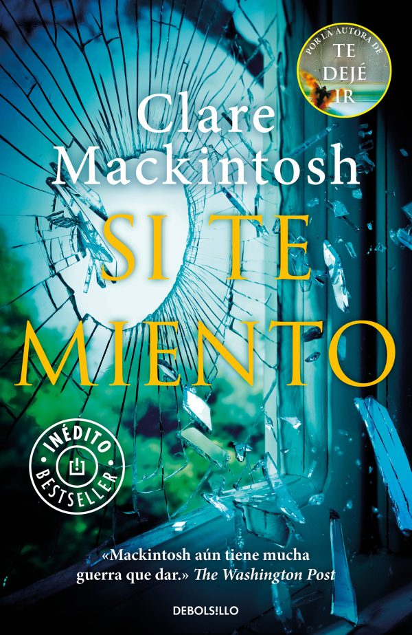 Portada de la novel·la Si te miento de Clare Mackintosh