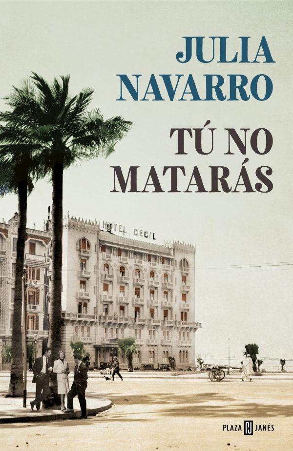 Portada de la novel·la Tú no matarás de Julia Navarro
