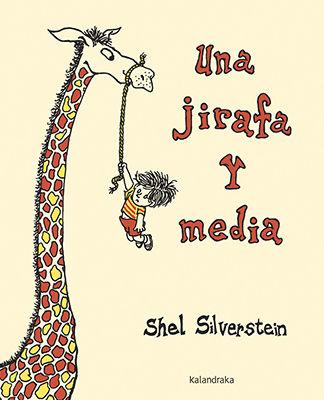 Portada del llibre infantil Una jirafa y media de Shel Silverstein
