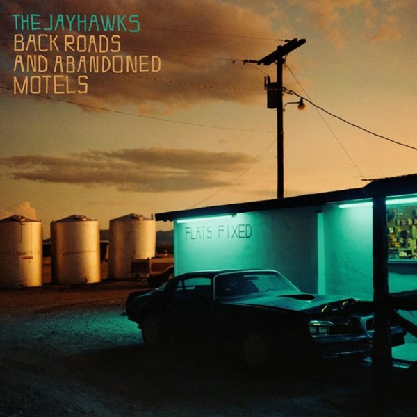 Portada del CD Back roads and abandoned motels de Jayhawks
