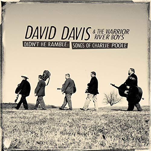 Portada del CD Didn't he ramble: songs of Charlie Poole de David Davis