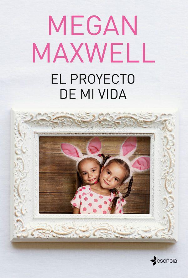 Portada de la novel·la El proyecto de mi vida de Megan Maxwell