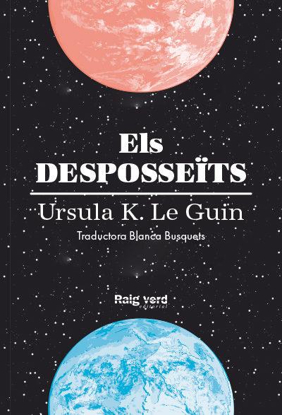 Portada de la novel·la Els desposseïts d'Ursula K. Le Guin