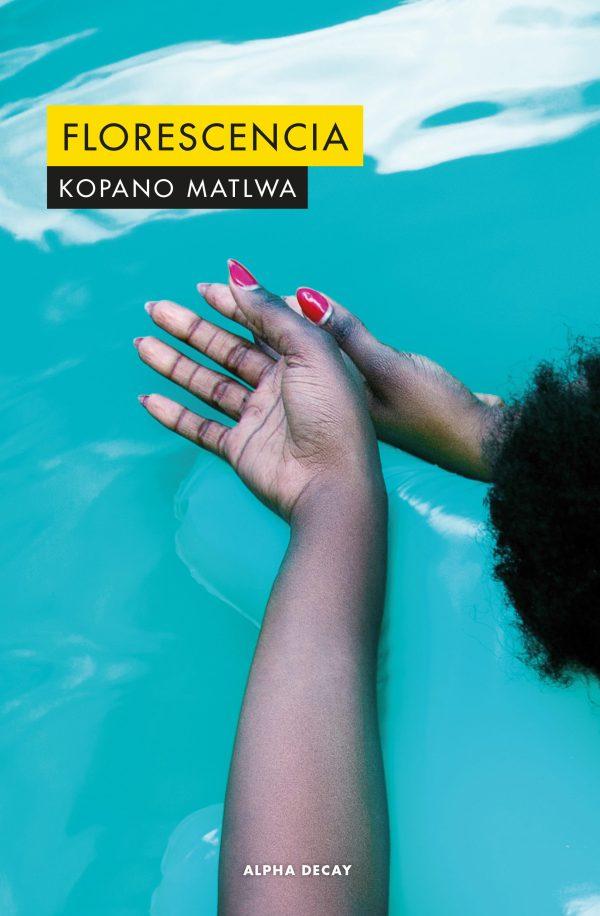 Portada de la novel·la Fluorescencia de Kopano Matlwa