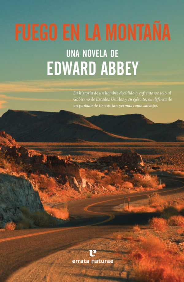 Portada de la novel·la Fuego en la montaña d'Edward Abbey