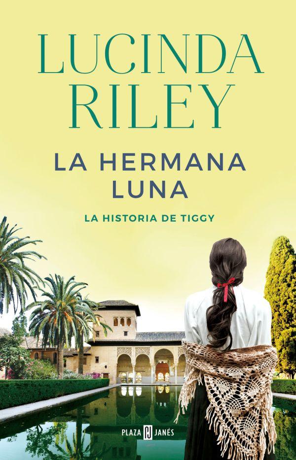 Portada de la novel·la La hermana luna. La historia de Tiggy de Lucinda Riley