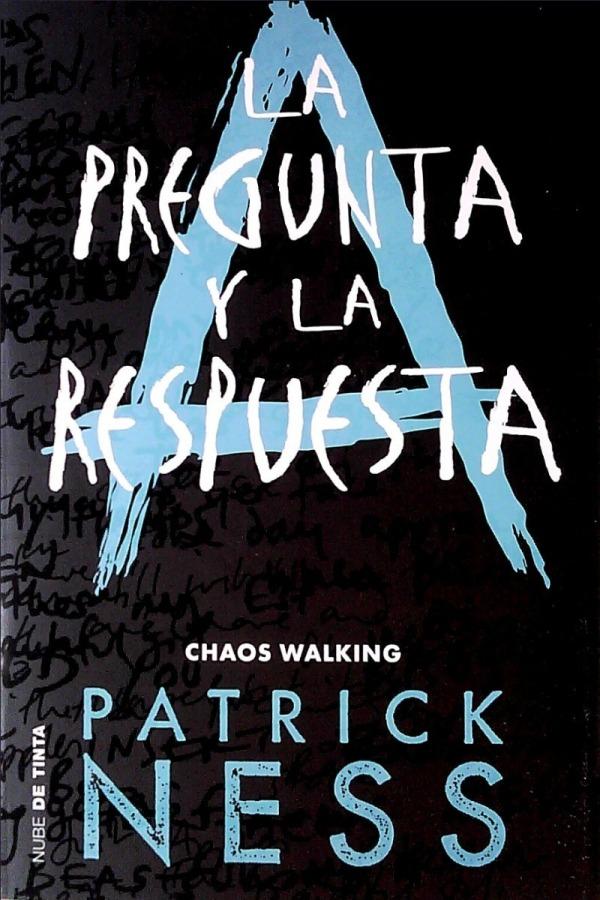 Portada de la novel·la La pregunta y la respuesta de Patrick Ness