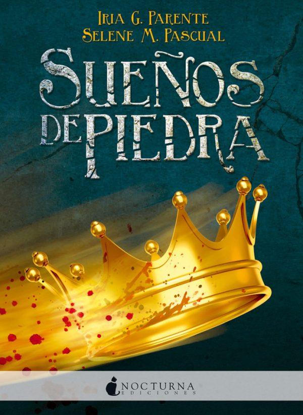 Portada de la novel·la Sueños de piedra d'Iria G. Parente i Selene M. Pascual