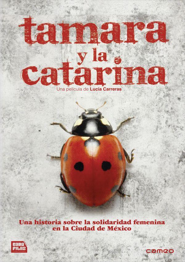 Imatge del cartell de la pel·lícula Tamara y la Catarina