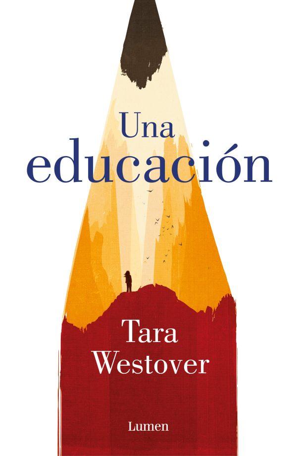 Portada de la novel·la Una educación de Tara Westover