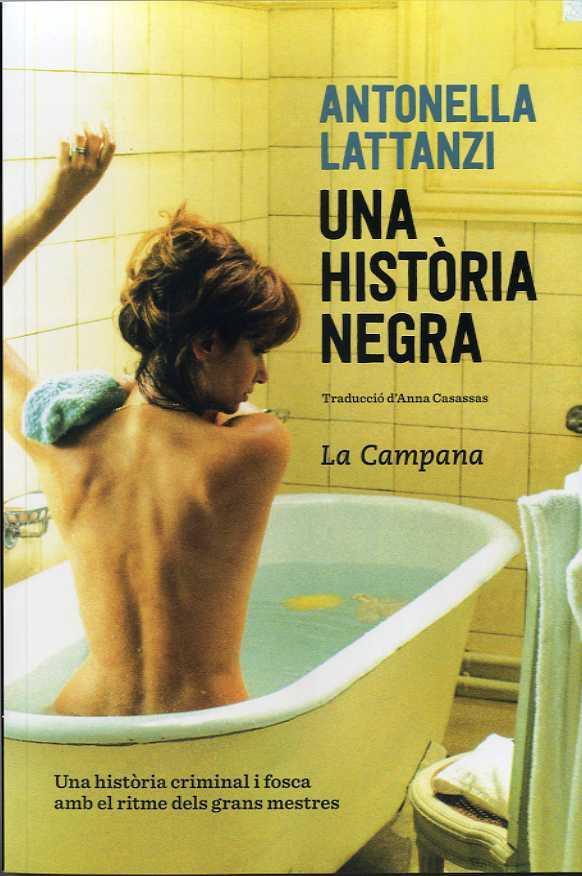 Portada de la novel·la Una història negra d'Antonella Lattanzi