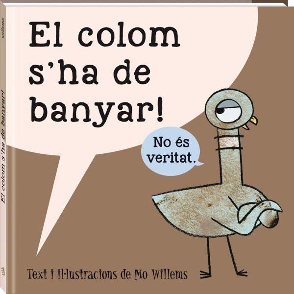 Portada del llibre infantil El colom s'ha de banyar de Mo Willems