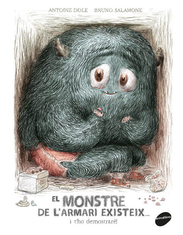Portada del llibre infantil El monstre de l'armari existeix d'Antoine Dole