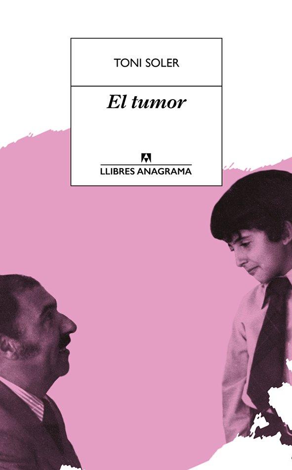Portada de la novel·la El tumor de Toni Soler