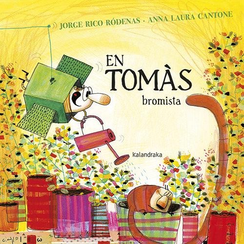Portada del llibre infantil En Tomàs bromista de Jorge Rico Ródenas