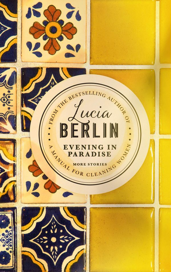 Portada de la novel·la Evening in paradise de Lucia Berlin