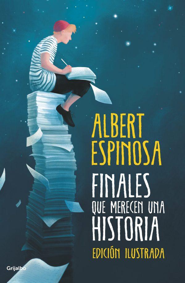 Portada de la novel·la Finales que merecen una historia d'Albert Espinosa