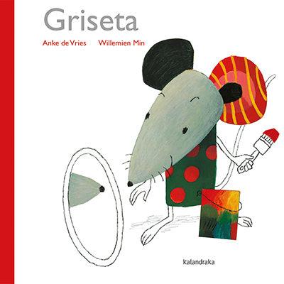 Portada del llibre infantil Griseta d'Anke de Vries