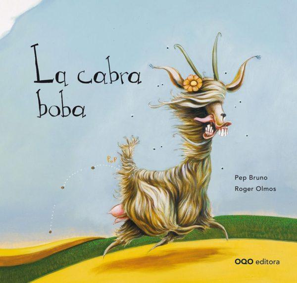 Portada del llibre infantil La cabra boba de Pep Bruno i Roger Olmos