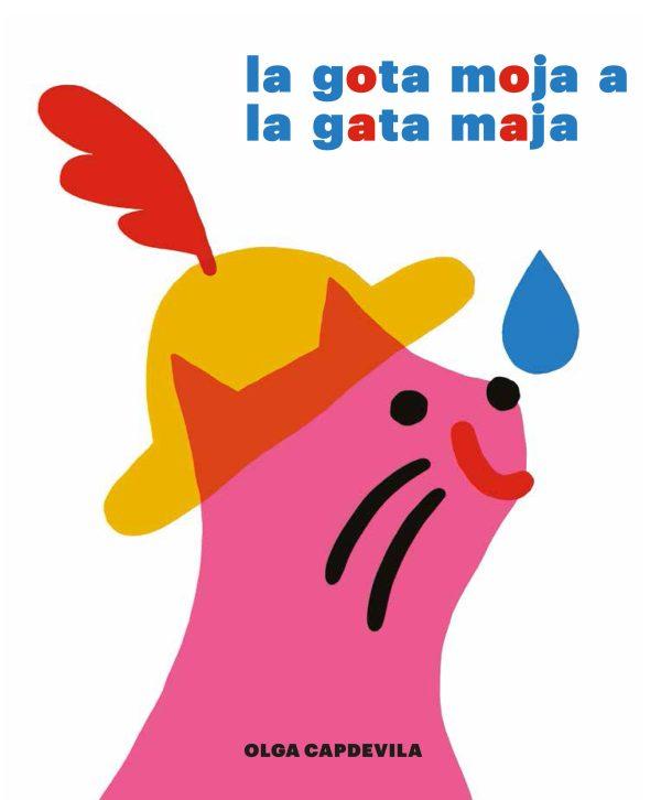 Portada del llibre infantil La gota moja a la gata maja d'Olga Caodevila