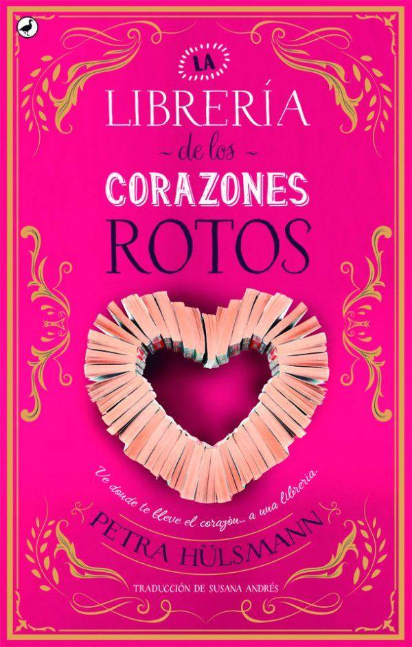 Portada de la novel·la La librería de los corazones rotos de Petra Hülsmann