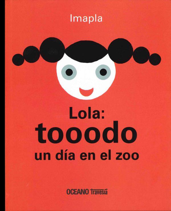 Portada del llibre infantil Lola: tooodo un día en el zoo d'Imapla