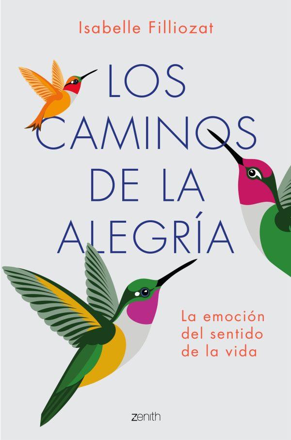 Portada del llibre Los caminos de la alegría d'Isabel Filliozat