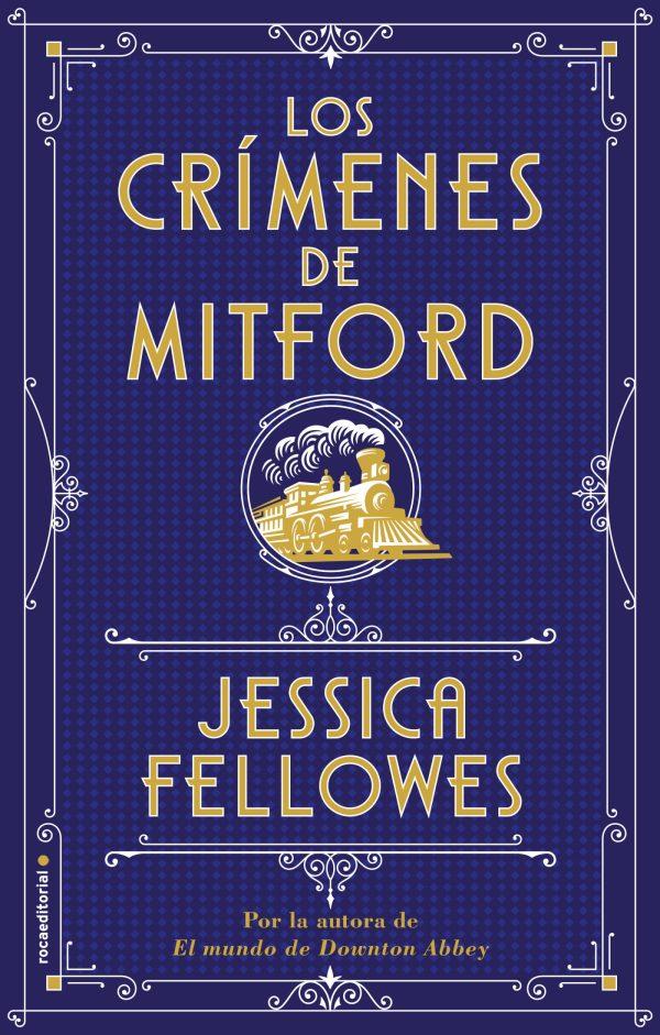 Portada de la novel·la Los crímenes de Mitford de Jessica Fellowes